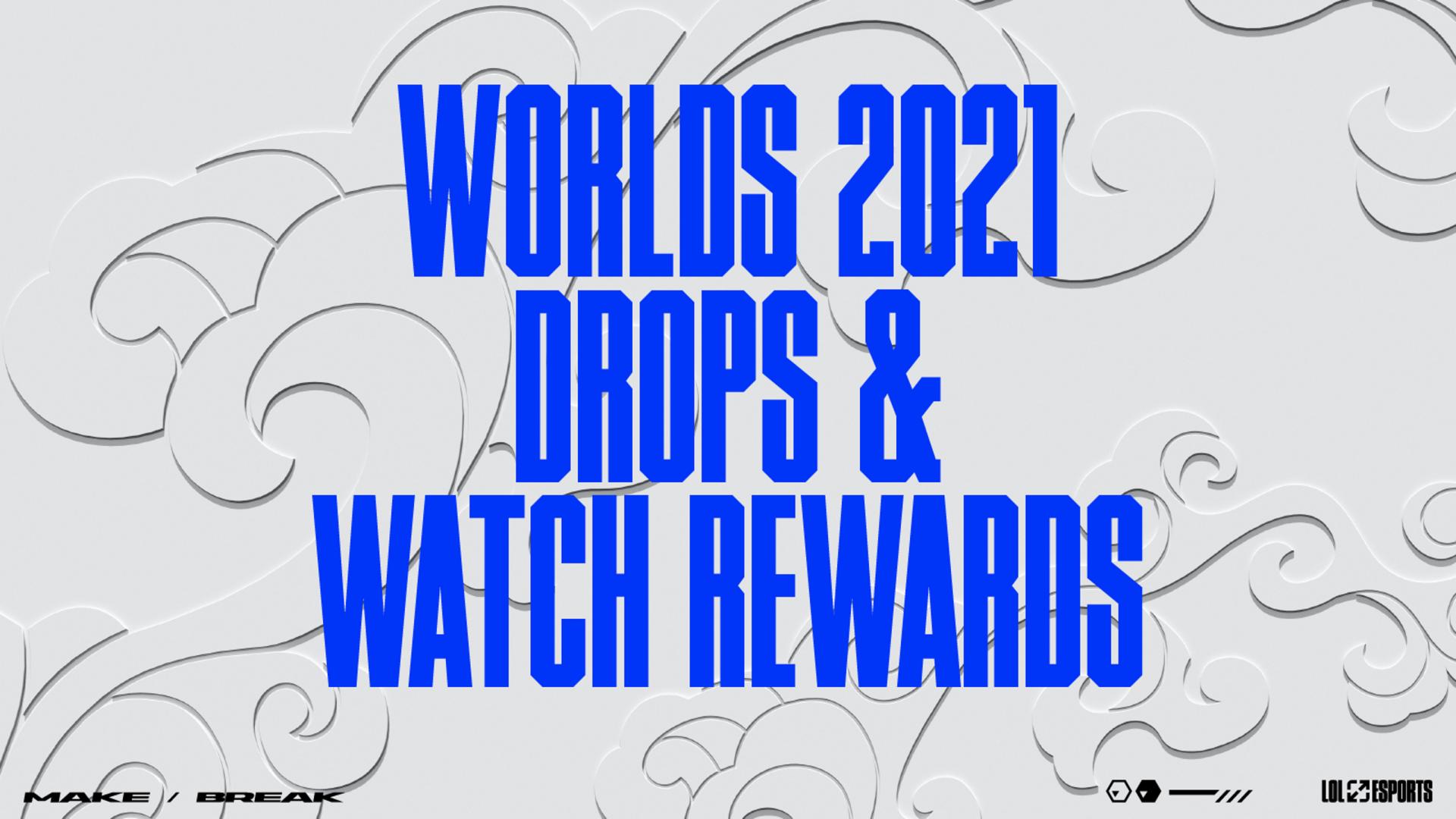 Zo mis je geen enkele Watch Reward tijdens Worlds 2021